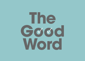 Testimonials - The Good Word