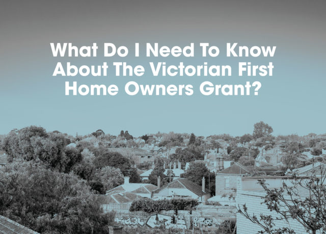 Victorian First Home Owners Grant